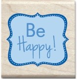 Hampton Arts - Studio G - Wood Mounted Stamp - Be Happy!