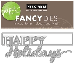Hero Arts - Fancy Die - Cut-Out Holidays