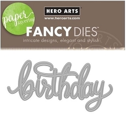 Hero Arts - Fancy Die - Birthday Message Fancy Die