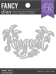 Hero Arts - Fancy Die - August Word
