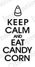 Impression Obsession - Cling Mounted Rubber Stamp - By Kalani Allred - Keep Calm Candy Corn