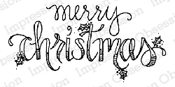 Impression Obsession - Cling Mounted Rubber Stamp - By Lindsay Ostrom - Merry Christmas