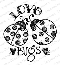 Impression Obsession - Cling Mounted Rubber Stamp - By Lindsay Ostrom - Love Bugs