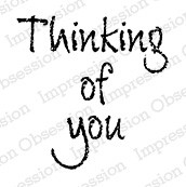 Impression Obsession - Cling Mounted Rubber Stamp - By Alesa Baker - Chalk Thinking of You