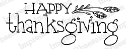 Impression Obsession - Cling Mounted Rubber Stamp - By Lindsay Ostrom - Happy Thanksgiving