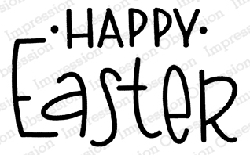 Impression Obsession - Happy Easter Cling Mounted Rubber Stamp By Nola CHandler