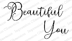 Impression Obsession - Beautiful You Cling Mounted Rubber Stamp By Alesa Baker