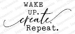 Impression Obsession - Wake Up Create Cling Rubber Stamp By Dina Kowal
