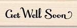 Inkadinkado Wood Mounted Rubber Stamp - Get Well Soon