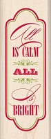 Inkadinkado - Wood Mounted Stamp - All is Calm