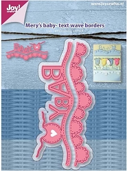 Joy Crafts - Cutting Die - Mery's Baby Text Wave Borders