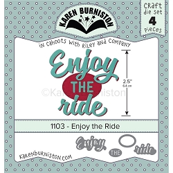 Karen Burniston - Cutting Die - Enjoy The Ride Die Set