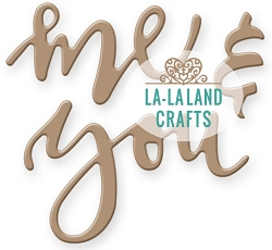 La-La Land Crafts - Die - Me & You