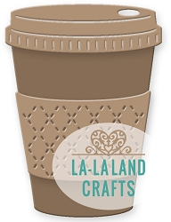 La-La Land Crafts - Die - Coffee Cup