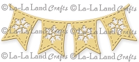 La-La Land Crafts - Die - Snowflake Flag Banner