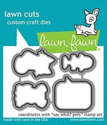 Lawn Fawn - Die - Say What? Pets