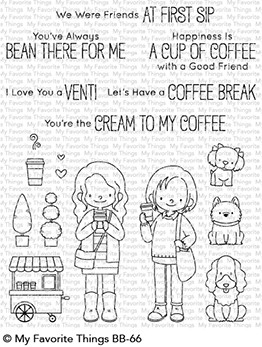 My Favorite Things - Clear Stamp - BB Friends at First Sip