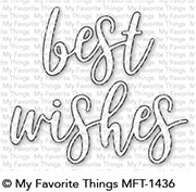 My Favorite Things - Die-namics - Best Wishes
