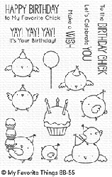 My Favorite Things - Clear Stamp - BB Birthday Chicks