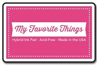 My Favorite Things - Hybrid Ink Pad - Razzle Berry