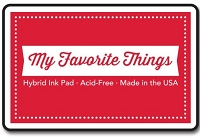 My Favorite Things - Hybrid Ink Pad - Red Hot