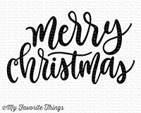 My Favorite Things - Clear Stamp - Merry Christmas Greeting