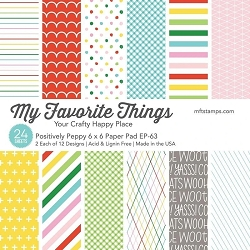 My Favorite Things - 6x6 paper pad - Positively Peppy
