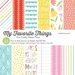 My Favorite Things - 6x6 paper pad - Fun in the Sun