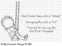 My Favorite Things - Clear Stamp - Pure Innocence Start Each Day with a