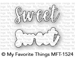 *My Favorite Things - Die-namics - Sweet