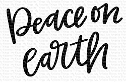 My Favorite Things - Clear Stamp - Peace on Earth