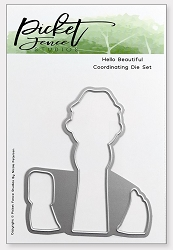 Picket Fence Studios - Hello, Beautiful Matching Die