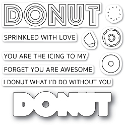 Poppy Stamps - Clear Stamp & Die set - Donut What I'd Do
