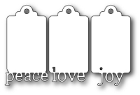 Poppystamps - Die - Peace Love and Joy Tags