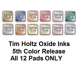 Ranger - Tim Holtz Distress Oxide Ink Pads - 5th Generation all 12 colors (SPECIAL 10% off regular price)