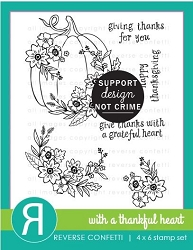 Reverse Confetti - Clear Stamps - With a Thankful Heart