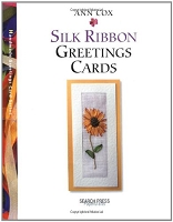 Search Press - Silk Ribbon Greeting Cards by ann Cox