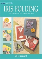 Search Press - Craft in Motion Iris Folding by Eileen Goddard