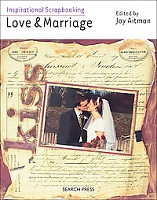 Search Press - Inspirational Scrapbooking - Love & Marriage by Joy Aitman