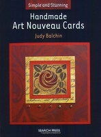 Search Press - Simple and Stunning Handmade Art Nouveau Cards by Judy Balchin