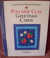 Search Press - Polymer Clay Greetings Cards by Candida Woolhouse