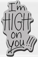 Stampendous Cling Mounted Rubber Stamp - High On You