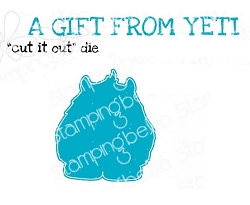 Stamping Bella - Cutting Dies - A Gift from YETI CUT IT OUT dies