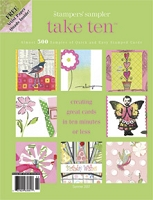 Stampington & Company - Stampers' Sampler - Take Ten - Summer 2007