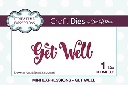 Sue Wilson Designs - Die - Mini Expressions - Get Well