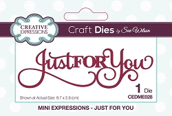 Sue Wilson Designs - Die - Mini Expressions - Just for you