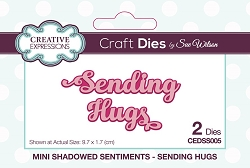 Sue Wilson Designs - Die - Mini Shadowed Sentiments - Sending Hugs