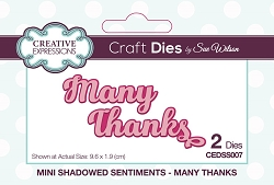 Sue Wilson Designs - Die - Mini Shadowed Sentiments - Many Thanks