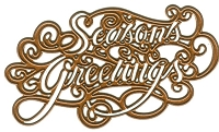 Sue Wilson Designs - Die - Festive Collection - Season's Greetings :)