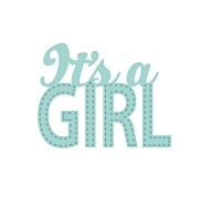 Sue Wilson Designs - Die - New Arrival Collection - It's A Girl